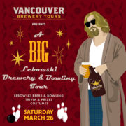 Vancouver Brewery Tours Inc. - Big Lebowski Brewery and Bowling Tour
