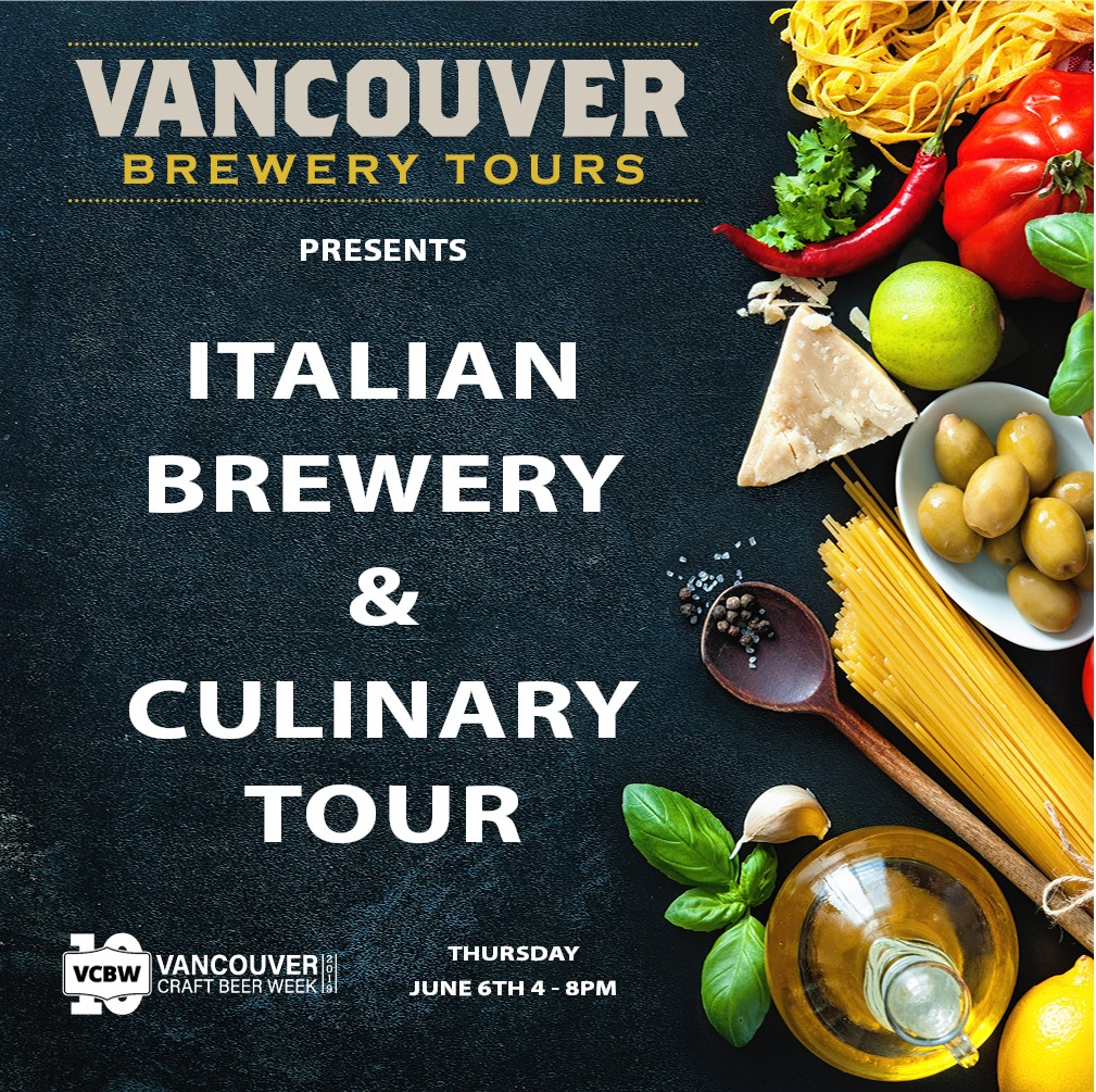 Vancouver Craft Beer Week - Italian Culinary and Brewery Tour